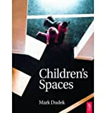 img - for [(Children's Spaces )] [Author: Mark Dudek] [Sep-2005] book / textbook / text book