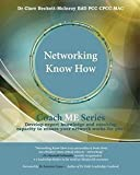 img - for Networking Know How (Paperback)--by Dr Clare Beckett-McInroy [2015 Edition] book / textbook / text book