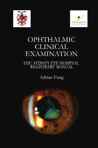 Ophthalmic Clinical Examination- The Sydney Eye Hospital Registrars' Manual (Black And White)