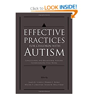 Download e-book Effective Practices for Children with Autism: Educational and Behavior Support Interventions that Work