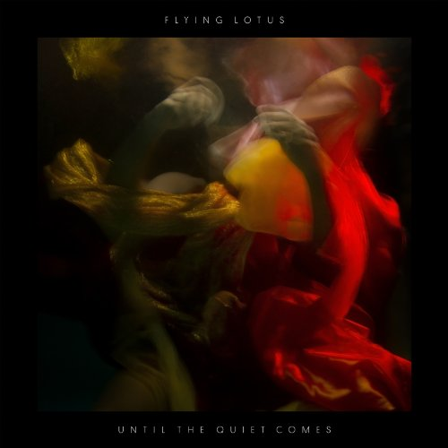 Until the Quiet Comes [Collectors Edition Vinyl] Flying Lotus -