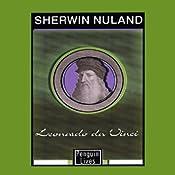 Leonardo da Vinci | [Sherwin Nuland]