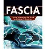 By Mark Lindsay - FASCIA: Clinical Applications for Health and Human Performance