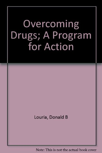 Overcoming drugs;: A program for action PDF