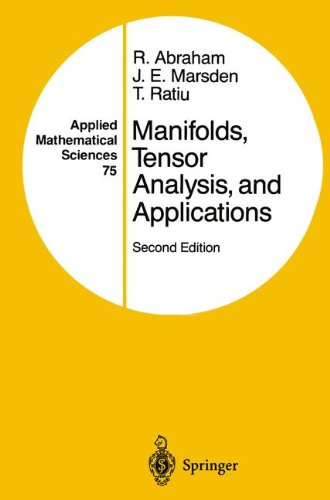 Manifolds, Tensor Analysis, and Applications (Applied Mathematical Sciences)