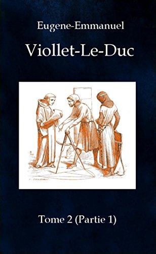 Dictionnaire raisonné de l'architecture française du XIe au XVIe siècle - tome 2  (partie 1): de Arts à Byzantin