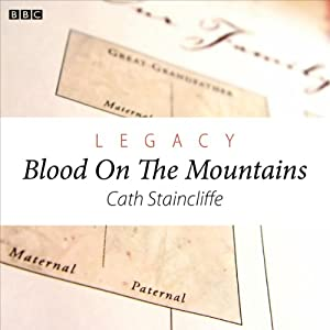 Legacy: Blood on the Mountains (Woman's Hour Drama) Radio/TV Program