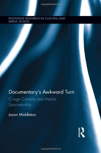 documentarys-awkward-turn-cringe-comedy-and-media-spectatorship-routledge-research-in-cultural-and-m