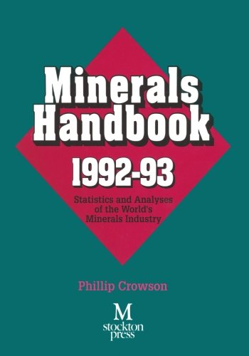 Minerals Handbook 1992-93: Statistics and Analyses of the World's Minerals Industry