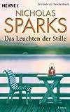 Das Leuchten der Stille: Roman - Nicholas Sparks