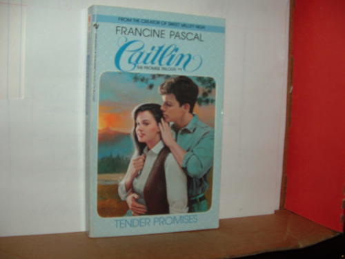TENDER PROMISES/ (Caitlin: the Promise Trilogy)