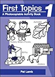 First Topics: a Photocopiable Activity Book (Early Years Resources)