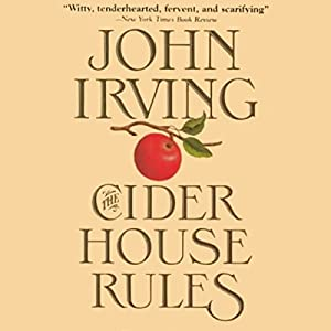 The Cider House Rules Hörbuch