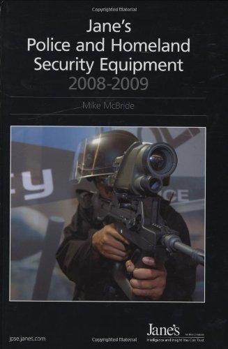 Jane'S Police & Homeland Security Equipment 2008-2009