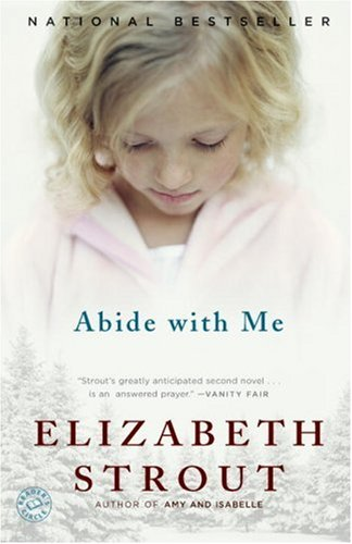 Abide with Me: A Novel, ELIZABETH STROUT