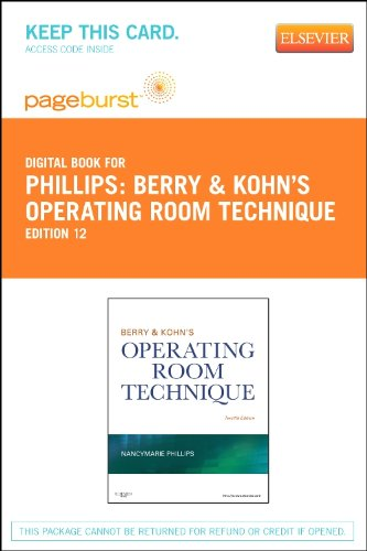 Berry & Kohn's Operating Room Technique - Elsevier eBook on VitalSource (Retail Access Card), 12e