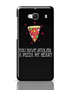 PosterGuy You Have Stolen A Pizza My Heart | Valentine's Day Pun Love, Funny, Quote, Valentine's Day , Quirky, Gifts for Her, Gifts For Him, Happy Redmi 2 / Redmi 2 Prime Cover