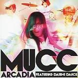 アルカディア featuring DAISHI DANCE(初回生産限定盤)