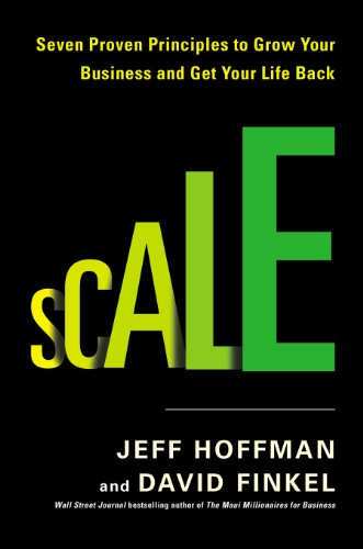 scale-seven-proven-principles-to-grow-your-business-and-get-your-life-back