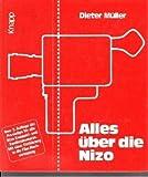 Image de Alles über die Nizo. Mit Praxistips für alle Nizo-Kompakt und Bandton-Kameras. Mit einer Einführu