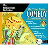 The Smithsonian Collection: Old Time Radio: Comedy & Laughter