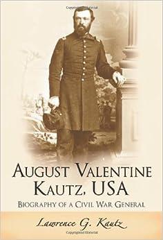 August valentine kautz usa biography of a civil war general
