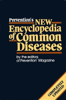 Prevention's New Encyclopedia of Common Diseases, PREVENTION MAGAZINE HEALTH BOOKS