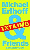 img - for Michael Erlhoff & Friends book / textbook / text book