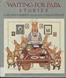img - for Waiting-for-Papa Stories book / textbook / text book