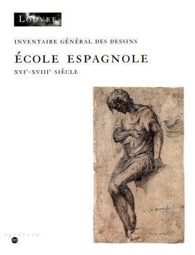 Dessins Espagnols du Musee du Louvre