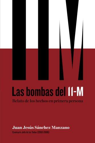 Las bombas del 11-M: Relato de los hechos en primera persona