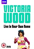 Victoria Wood - Live In Your Own Home [DVD]