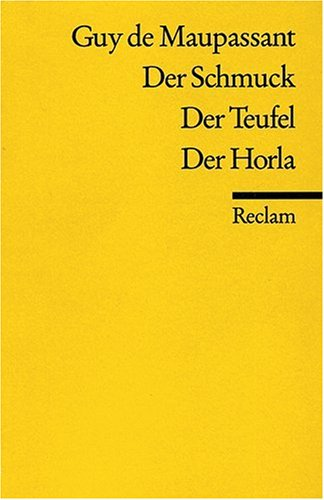 Der Schmuck / Der Teufel / Der Horla