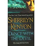 Dance with the Devil (Dark-Hunter, Book 4) (0312984839) by Sherrilyn Kenyon