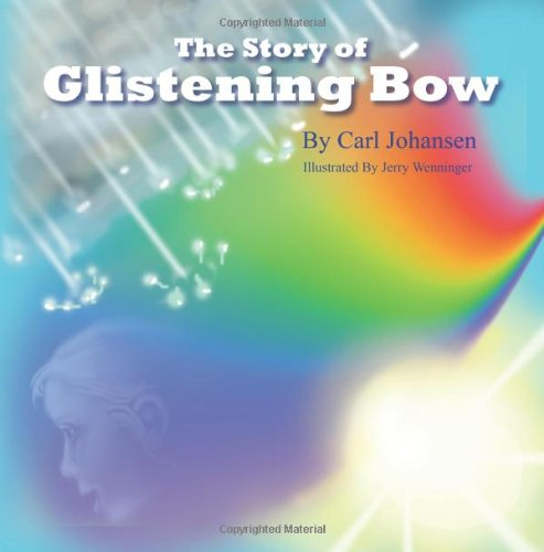 The Story Of Glistening Bow PDF