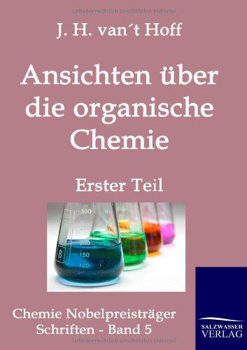 Ansichten über die organische Chemie (German Edition)