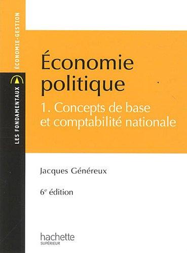 Économie politique 1 : Concepts de base et comptabllité nationale