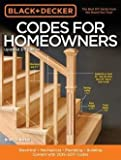 img - for Black & Decker Codes for Homeowners, Updated 3rd Edition : Electrical - Mechanical - Plumbing - Building - Current with 2015-2017 Codes (Paperback - Revised Ed.)--by Bruce A. Barker [2015 Edition] book / textbook / text book