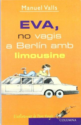 eva-no-vagis-a-berlin-amb-limousine
