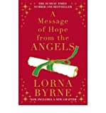 A Message of Hope from the Angels by Byrne, Lorna ( AUTHOR ) Oct-25-2012 Hardback Lorna Byrne