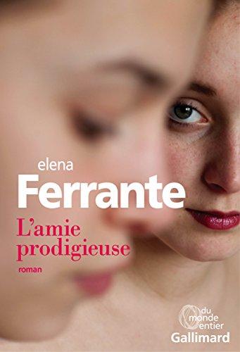 L'Amie prodigieuse (1) : L'amie prodigieuse : Enfance, adolescence