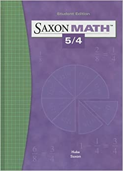 Saxon Math 5/4: SAXON PUBLISHERS: 9781565775039: Amazon ...
