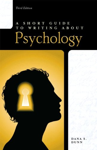 A Short Guide to Writing About Psychology, 3rd Edition...