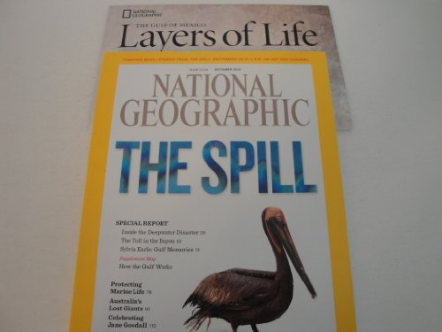 National Geographic Magazine: The Spill With Supplement & Fold-Out