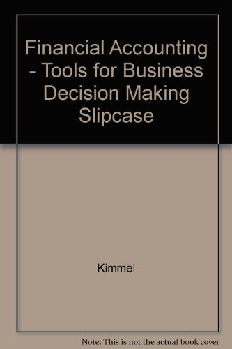 Financial Accounting - Tools for Business Decision Making Slipcase