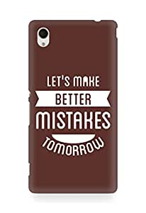 Amez Lets make better Mistakes Tomorrow Back Cover For Sony Xperia M4