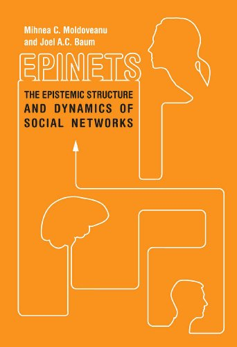 epinets-the-epistemic-structure-and-dynamics-of-social-networks