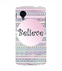 Believe Nexus 5 Case