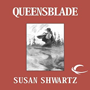 Queensblade: Heirs to Byzantium, Book 3 | [Susan Shwartz]