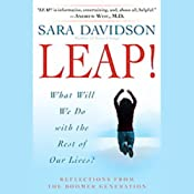 Leap!: What Will We Do with the Rest of Our Lives? | [Sara Davidson]